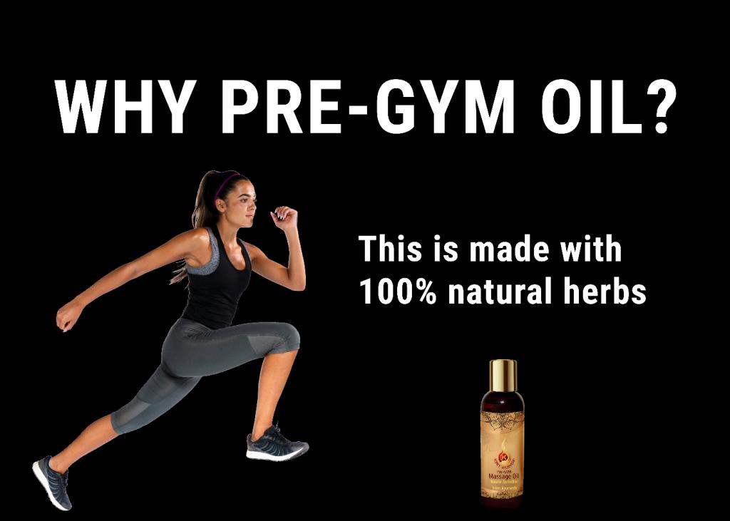 Pre-gym oil